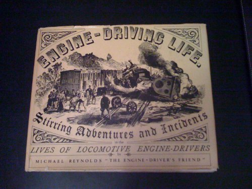 Engine Driving Life By Michael Reynolds