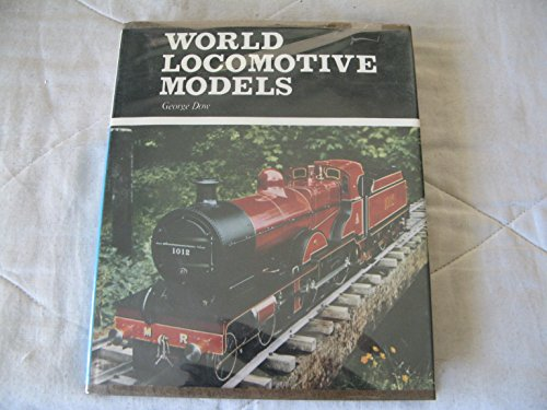 World Locomotive Models By George Dow