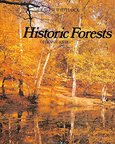 Historic Forests of England By Ralph Whitlock