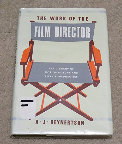 Work of the Film Director By A.J. Reynertson