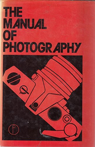 Manual of Photography By Edited by Allan Horder