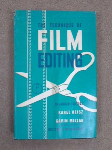 Technique of Film Editing By Karel Reisz