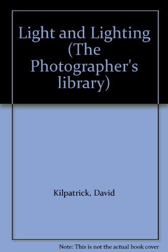 Light and Lighting By David Kilpatrick