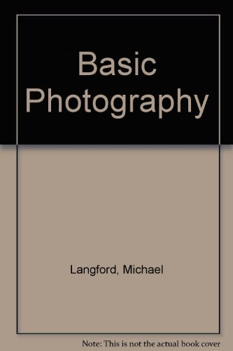 Basic Photography By Michael Langford