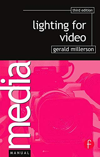 Lighting for Video By Gerald Millerson (BBC, UK)