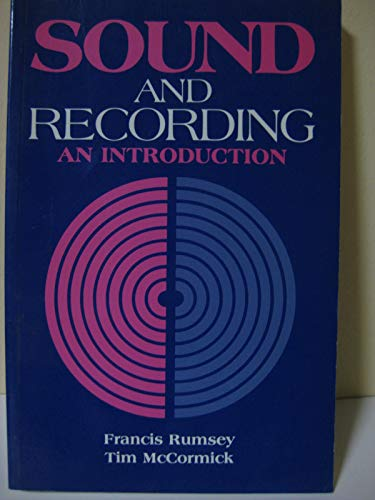 Sound and Recording By Francis Rumsey