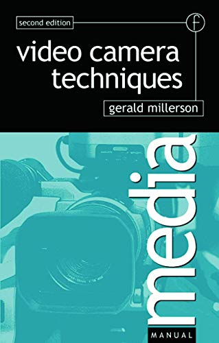 Video Camera Techniques By Gerald Millerson (BBC, UK)