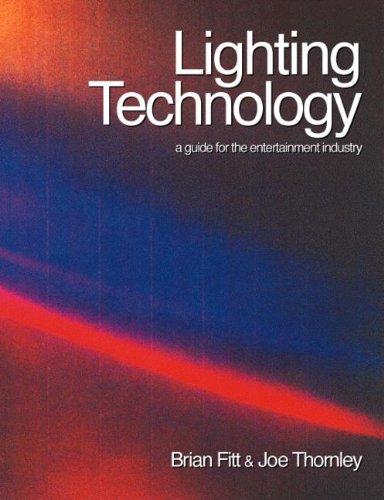 Lighting Technology By Brian Fitt