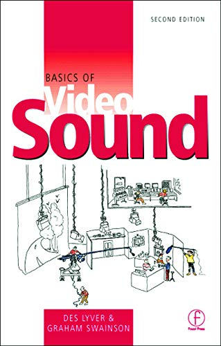 Basics of Video Sound By Des Lyver