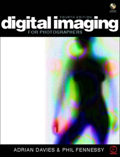 Digital Imaging for Photographers By Adrian Davies