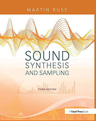 Sound Synthesis and Sampling By Martin Russ