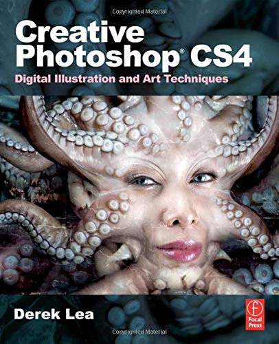 Creative Photoshop CS4: Digital Illustration and Art Techniques By Derek Lea (Award-winning digital illustrator, author and regular contributor of tutorials and articles on Photoshop and Illustrator techniques to leading magazines worldwide.)