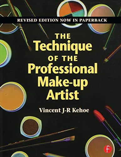 The Technique of the Professional Make-Up Artist By Vincent Kehoe