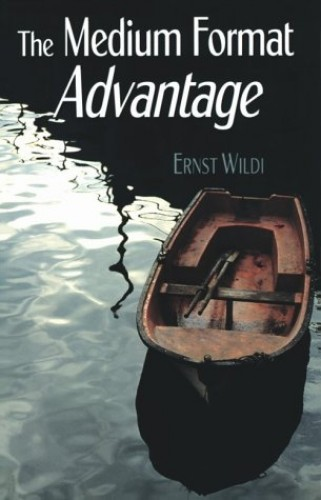 Medium Format Advantage, The By Ernst Wildi (Ernst Wildi is an independent writer and consultant to Hasselblad who has lectured all over the world on medium format photography.)