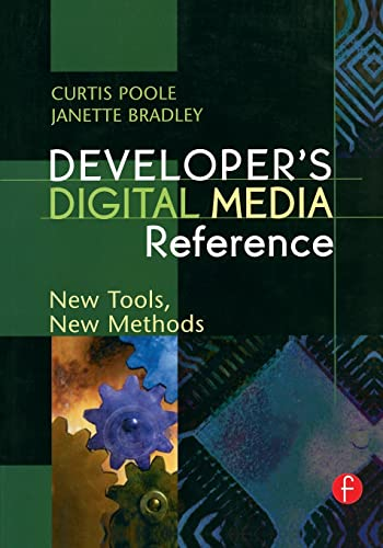Developer's Digital Media Reference By Curtis Poole