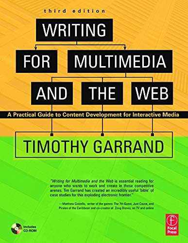 Writing for Multimedia and the Web By Timothy Garrand