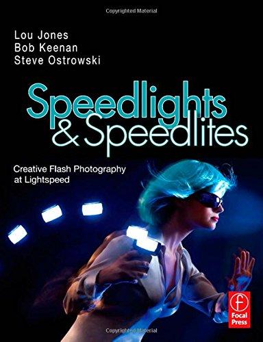 Speedlights & Speedlites By Lou Jones (Boston-based freelance fine art and commercial photographer)