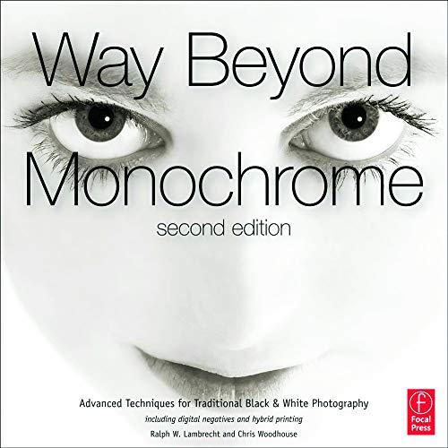 Way Beyond Monochrome 2e By Ralph Lambrecht