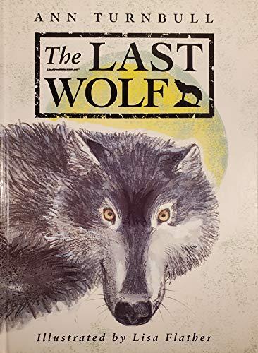 The Last Wolf By Ann Turnbull