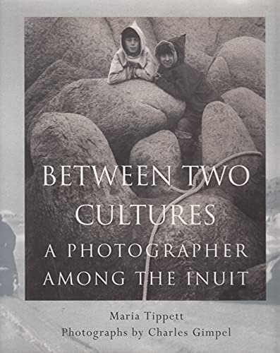 Between Two Cultures By Maria Tippett