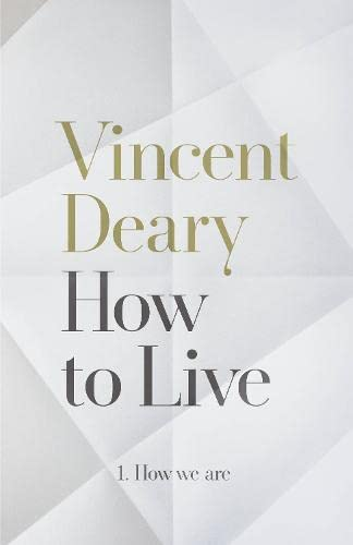 How We are by Vincent Deary