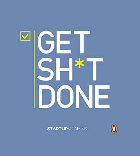 Get Shit Done By Lauris Liberts