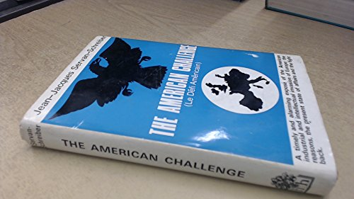 American Challenge By Jean-Jacques Servan-Schreiber