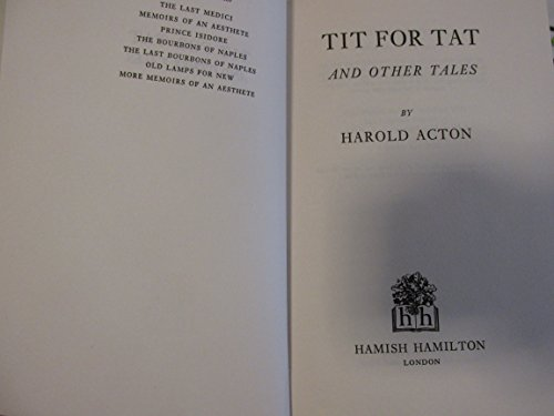 Tit for Tat By Harold Acton