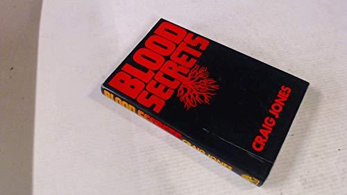 Blood Secrets By Craig Jones