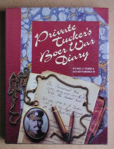 Private Tucker's Boer War Diary By Frederick Tucker