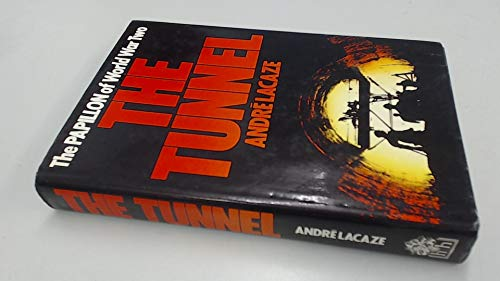 The Tunnel By Andre Lacaze