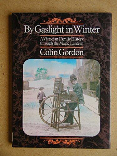 By Gaslight in Winter By Colin Gordon