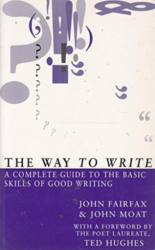 The Way to Write By John Moat