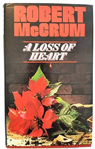 A Loss of Heart By Robert McCrum