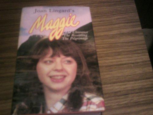Maggie Omnibus By Joan Lingard