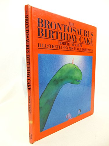 The Brontosaurus Birthday Cake By Robert McCrum