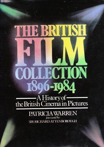 British Film Collection, 1896-1984: A History of the British Cinema ... Hardback