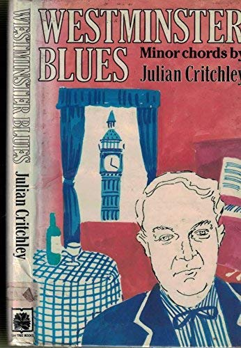 Westminster Blues By Julian Critchley