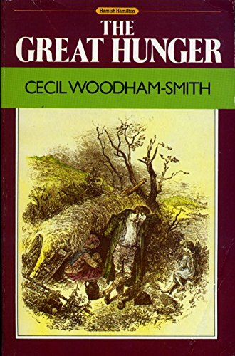 The Great Hunger By Cecil Woodham-Smith