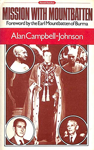 Mission with Mountbatten By Alan Campbell-Johnson