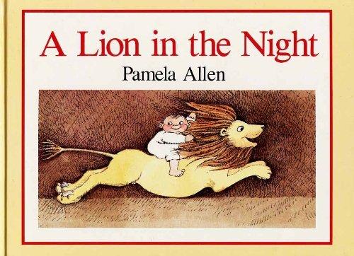 A Lion in the Night By Pamela Allen