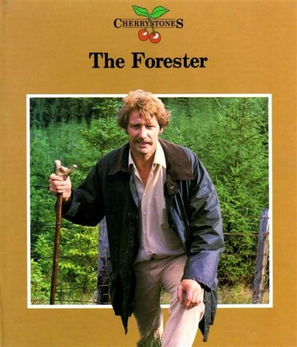 The Forester By Anne Stewart