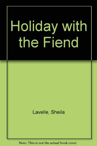 Holiday with the Fiend By Sheila Lavelle