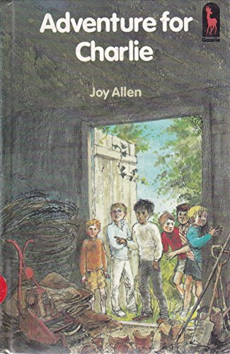 Adventure for Charlie By Joy Allen