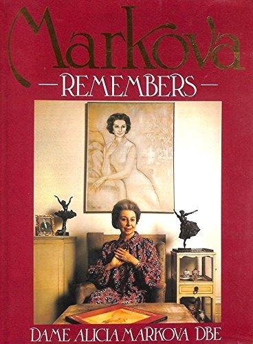 Markova Remembers By Alicia Markova