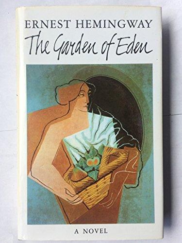The Garden of Eden by Ernest Hemingway