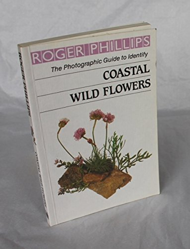 Coastal Wild Flowers By Roger Phillips