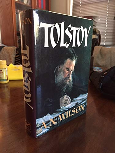 Tolstoy By A. N. Wilson