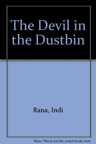 The Devil in the Dustbin By Indi Rana