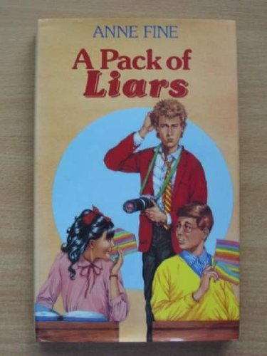 A Pack of Liars By Anne Fine